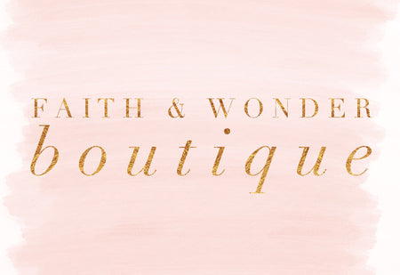 Faith & Wonder Boutique