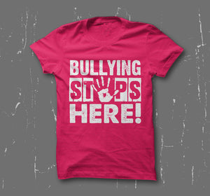"""Bullying Stops Here!"" Adult T-Shirt"