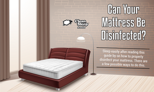 Can Your Mattress Be Disinfected?