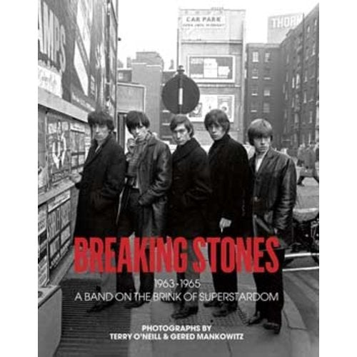 Breaking Stones 1963-1965 A Band on the Brink of Superstardom