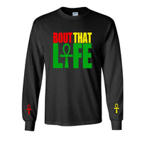 Bout That Ankh Life (Long Sleeve)
