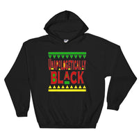 Unapologetically Black {Hooded Sweatshirt}