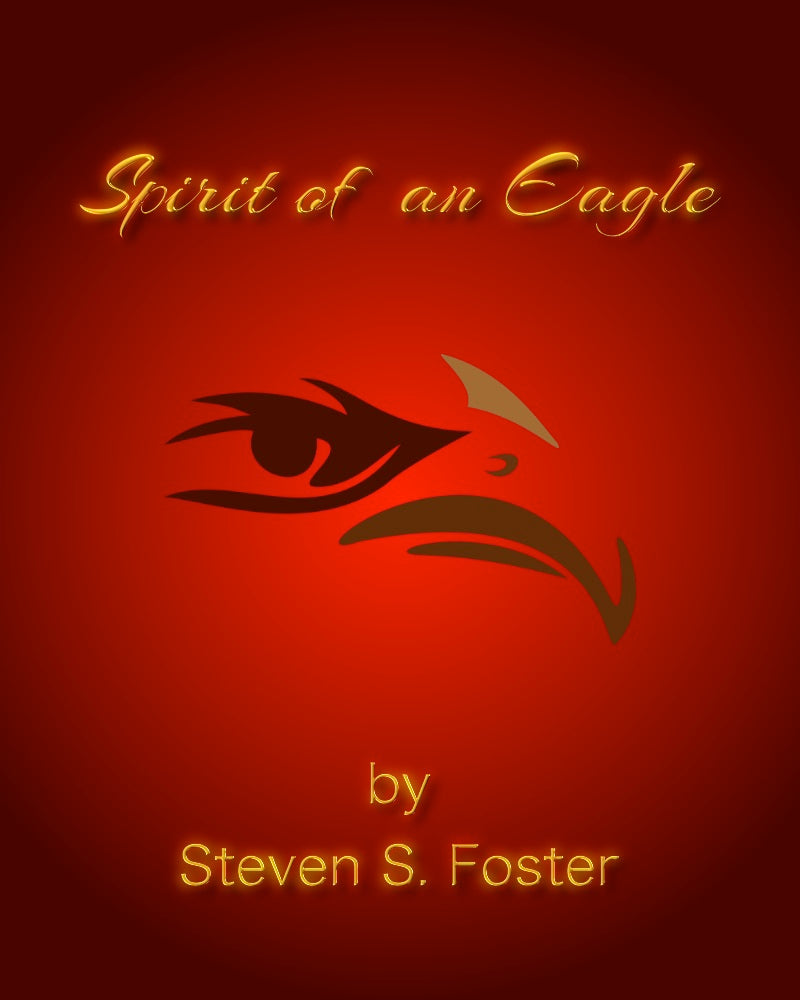 Spirit of an Eagle - A Novel by Steven S. Foster - Shella Island Products,, Book - Yoga Leggings, Steven S. Foster - Asana Hawaii