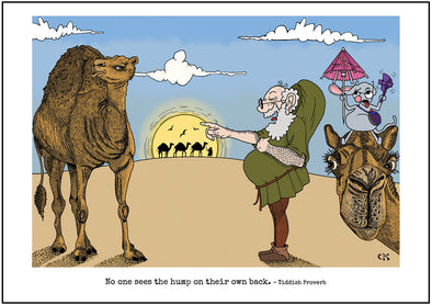 "Cartoon depicting the Yiddish quote, ""No One Sees The Hump On His Own Back"""