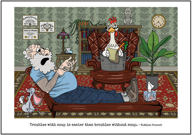 "Cartoon depicting the Yiddish quote, ""Troubles With Soup Is Easier Than Troubles Without Soup"""