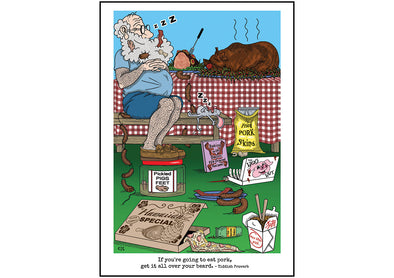 "Cartoon depicting the Yiddish quote, ""If You're Going To Eat Pork, Get It All Over Your Beard"""