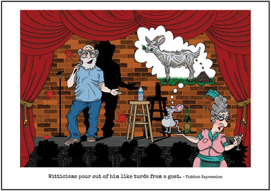 "Cartoon depicting the Yiddish quote, ""Witticisms Pour Out Of Him Like Turds From A Goat"""