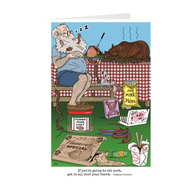If You're Going To Eat Pork Get It All Over Your Beard Birthday Card