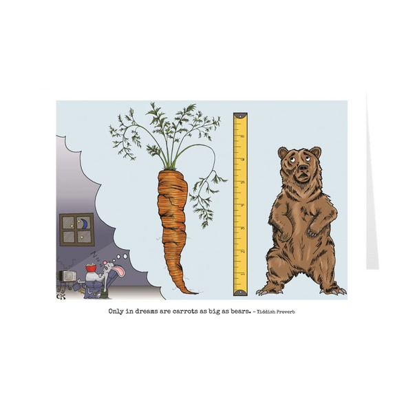 Only In Dreams Are Carrots As Big As Bears Birthday Card