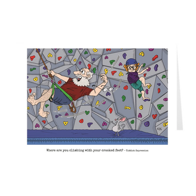 Where Are You Climbing With Your Crooked Feet Birthday Card