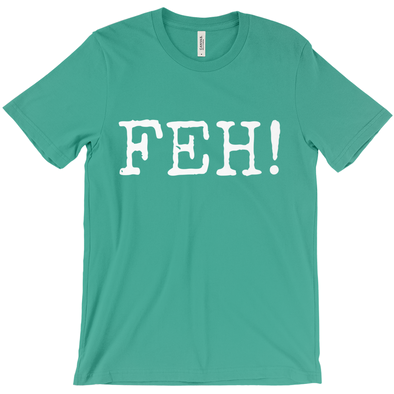 Feh! Short-Sleeve Unisex T-Shirt