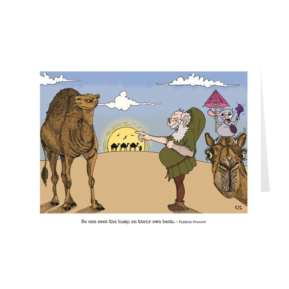No One Sees The Hump On Their Own Back Birthday Card