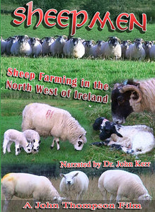 Sheepmen -- Sheep farming and breeding in the North of Ireland