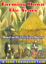 Farming Down the Years -  The 1955 Corn (Oats) Harvest in Ireland