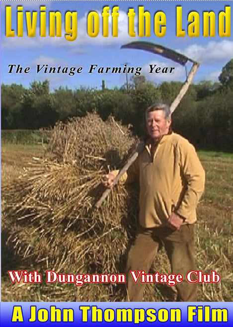 Living of the Land -- Featuring Dungannon Vintage Club
