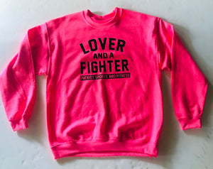 Hot Pink Lover + Fighter Sweatshirt