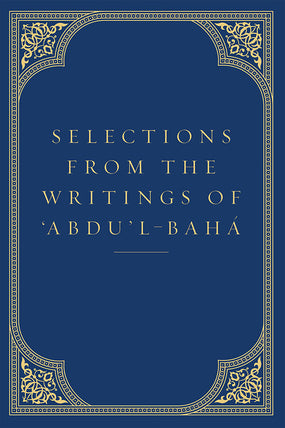 Selections from the Writings of Abdu'l-Baha (hardcover)