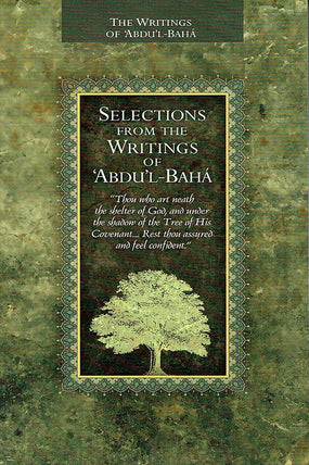 Selections from the Writings of Abdu'l-Baha