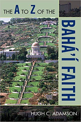 A to Z of the Baha'i Faith