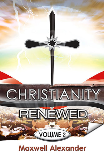 Christianity Renewed, Vol. 2