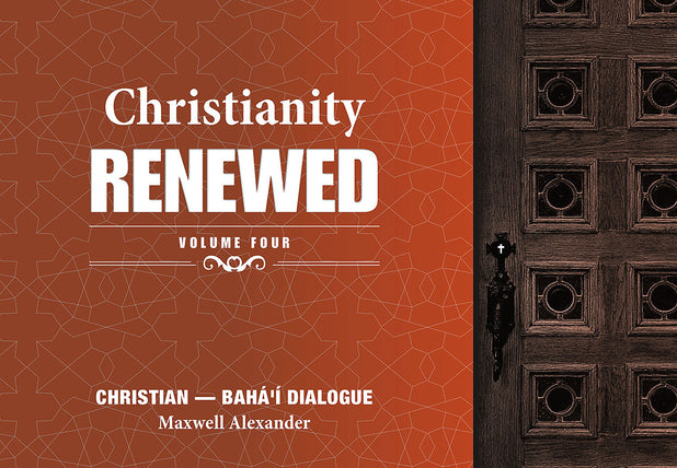 Christianity Renewed, Vol. 4