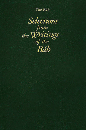 Selections from the Writings of the Bab