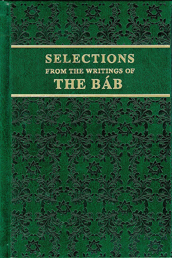 Selections from the Writings of the Bab (hardcover)