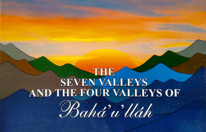 Seven Valleys & the Four Valleys