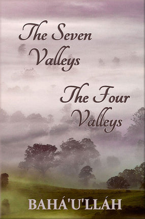Seven Valleys and The Four Valleys