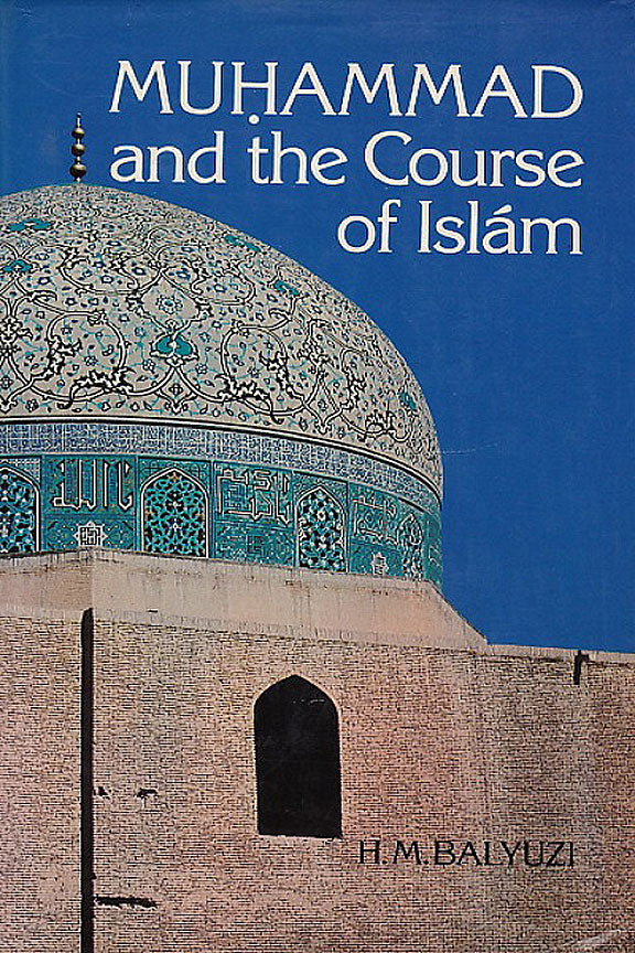 Muhammad and the Course of Islam