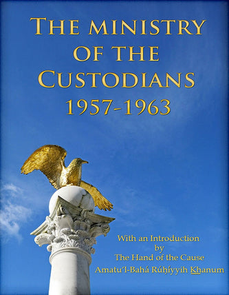 Ministry of the Custodians 1957-1963