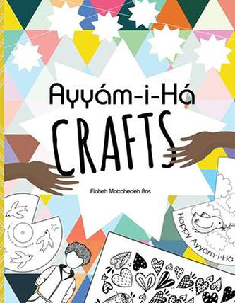 Ayyam-i-Ha Crafts