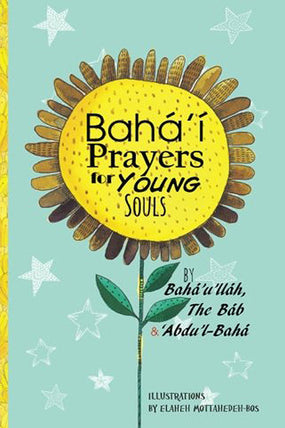 Baha'i Prayers for Young Souls