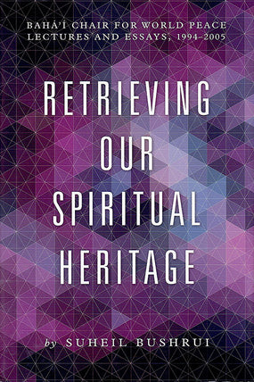Retrieving Our Spiritual Heritage