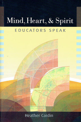 Mind, Heart, & Spirit