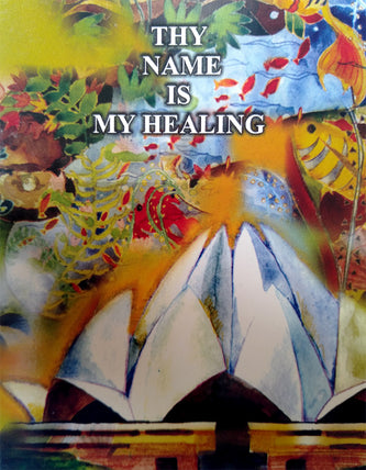 Thy Name is My Healing (pack)