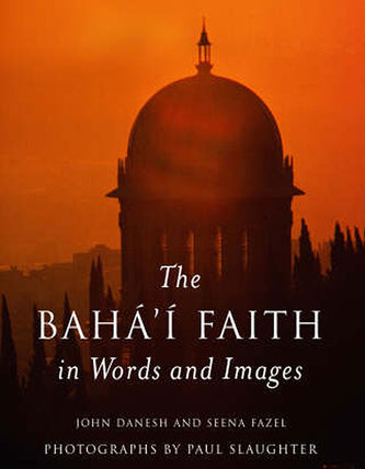 Baha'i Faith<br>in Words and Images