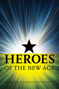 Heroes of the New Age