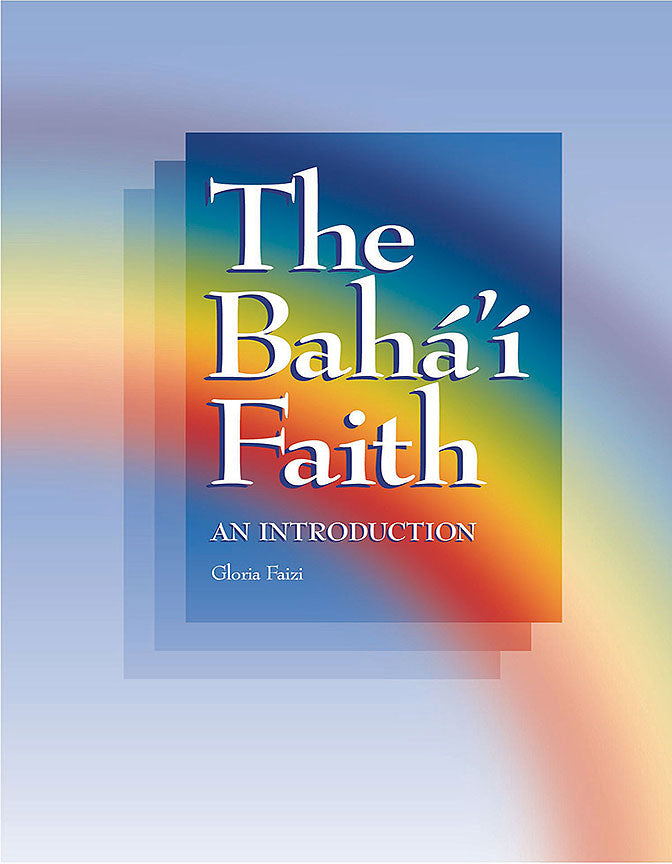 Baha'i Faith - An Introduction