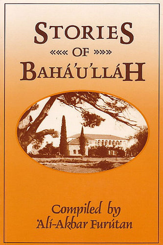 Stories of Baha'u'llah