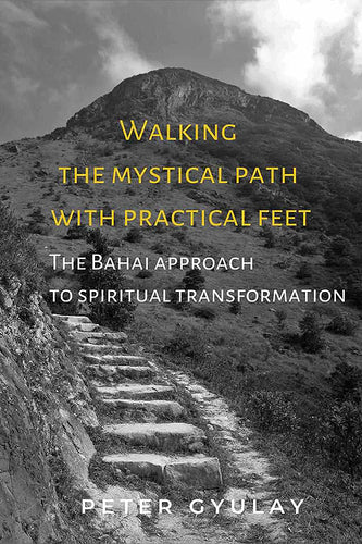 Walking the Mystical Path with Practical Feet
