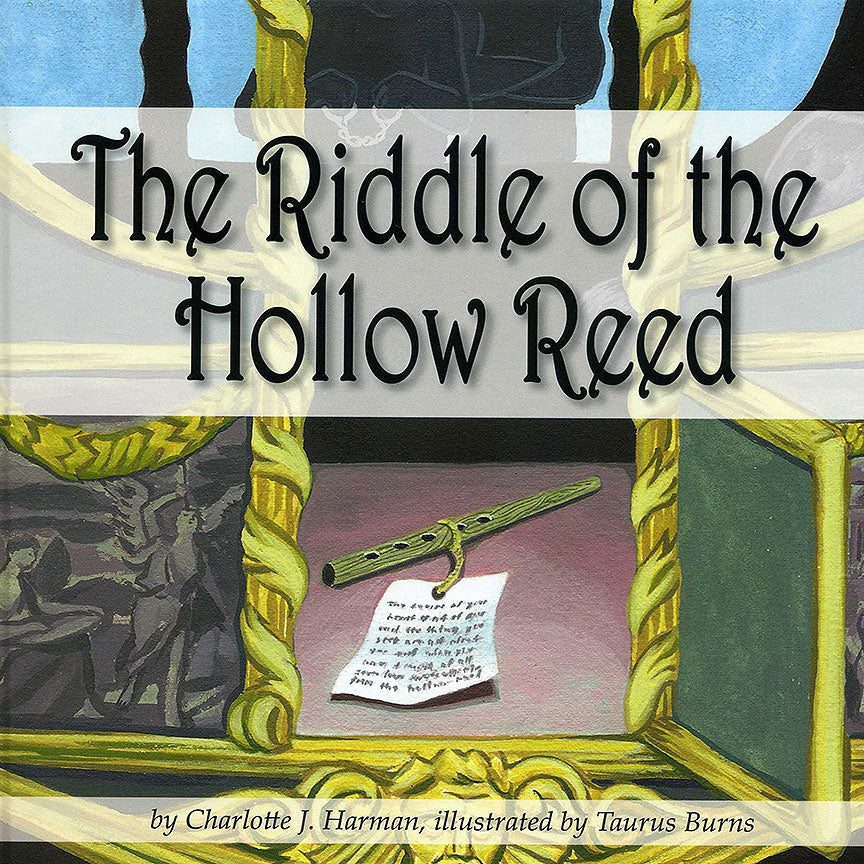 Riddle of the Hollow Reed