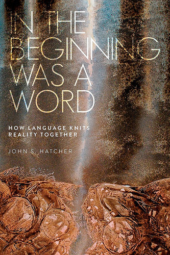 In the Beginning was a Word