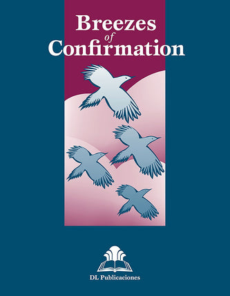 Breezes of Confirmation (POD)