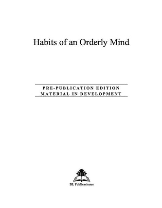 Habits of an Orderly Mind