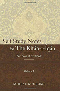 Self Study Notes for The Kitáb-i-Íqán