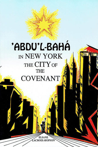 Abdu'l-Baha in New York