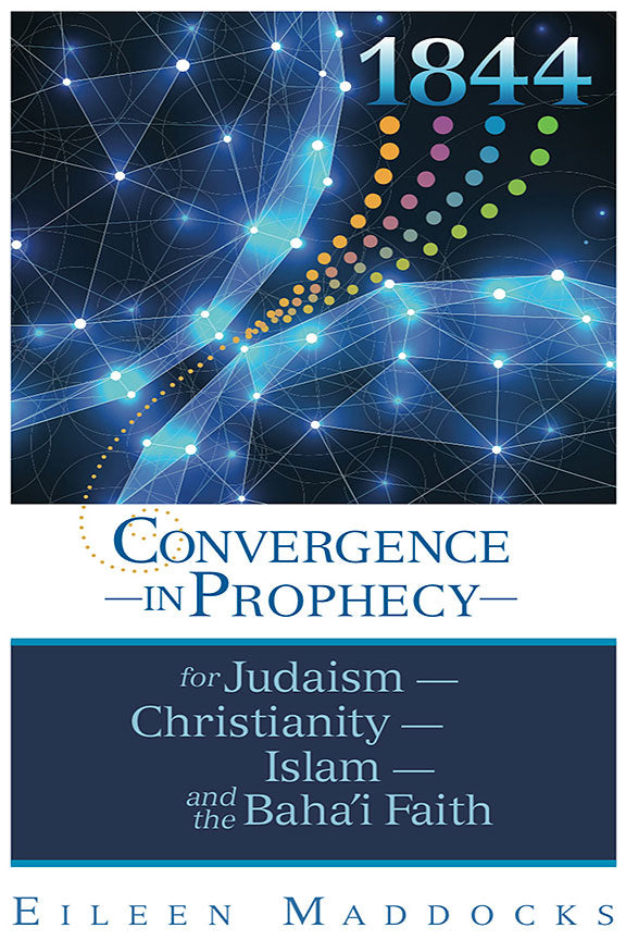 1844: Convergence in Prophecy