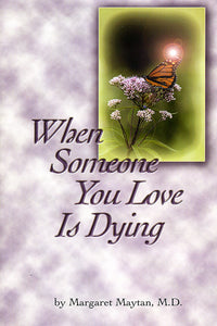 When Someone You Love is Dying
