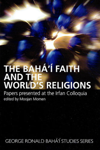 Baha'i Faith and the World's Religions